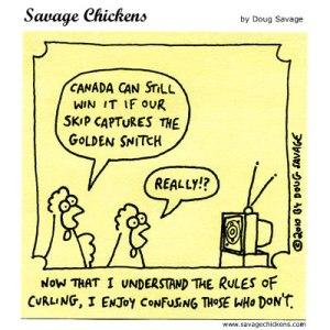 Savage Chicken Curling